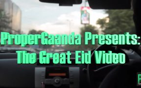 Propergaanda The Great Eid Video